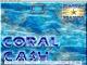 Coral Cash 5
