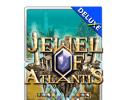 Jewel of Atlantis Deluxe