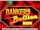 Bankers Bullion 5